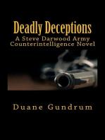 Deadly Deceptions (A Steve Darwood Army Counterintelligence Novel)