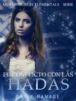 EL CONFLICTO CON LAS HADAS