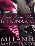 Casei com um bilionário