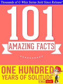 One Hundred Years of Solitude - 101 Amazing Facts You Didn't Know: GWhizBooks.com