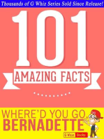 Where'd You Go, Bernadette - 101 Amazing Facts You Didn't Know