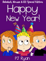Happy New Year! (Rebekah, Mouse & RJ