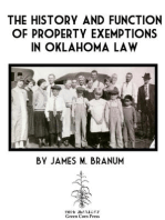 History and Function of Property Exemptions in Oklahoma Law