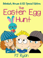 The Easter Egg Hunt (Rebekah, Mouse & RJ