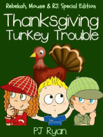 Thanksgiving Turkey Trouble (Rebekah, Mouse & RJ