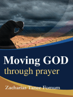Moving God Through Prayer