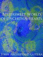 Bittersweet World of Uncertain Hearts