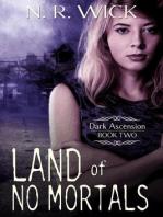 Land of No Mortals