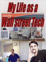 My Life as a Wall street tech ,Advice for aspiring Tech Heads