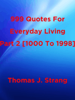 999 Quotes For Everyday Living Part 2 [1000 To 1998]