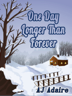 One Day Longer Than Forever