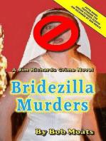Bridezilla Murders