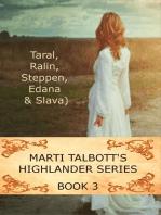 Marti Talbott's Highlander Series 3