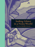 Seeking Silence in a Noisy World