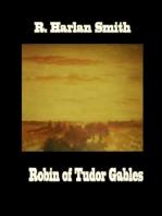 ROBIN OF TUDOR GABLES