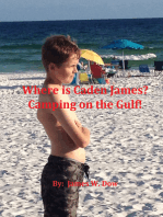 Where is Caden James? Camping on the Gulf