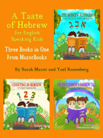 A Taste of Hebrew for English Speaking Kids: A Trilogy (Picture Books for Children): The Hebrew Alphabet; Counting in Hebrew; Colors in Hebrew: A Rainbow Tale