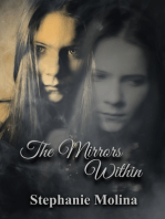 The Mirrors Within