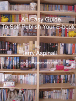 An Easy Guide To Self Publish Your E-book. Using Smashwords.