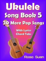 Ukulele Song Book 5 - 20 More Popular Songs with Lyrics and Chord Tabs: Ukulele Song Books Singalongs