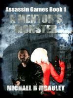 A Mentor's Monster