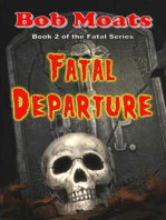 Fatal Departure (The Fatal Series, #2)