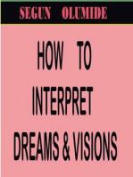 How To Interpret Dreams & Visions