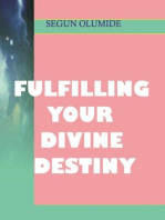 Fulfilling Your Divine Destiny