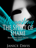 Unmasking the Spirit of Shame