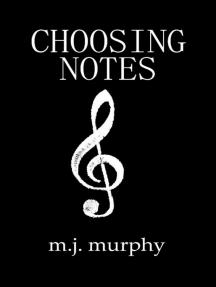 Choosing Notes