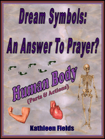 Dream Symbols: An Answer to Prayer? 'Human Body' (Parts and Actions)