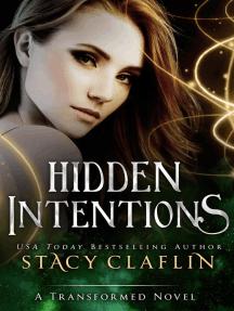 Hidden Intentions: The Transformed