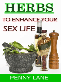 Herbs To Enhance Your Sex Life: (NATURE'S NATURAL APHRODISIACS), #2
