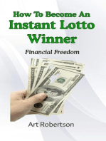 How To Become An Instant Lotto Winner