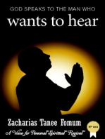 God Speaks to the Man Who Wants to Hear