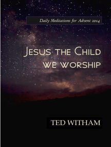 Jesus the Child We Worship