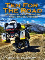 Ten For The Road -- Motorcycle, Travel and Adventure Stories