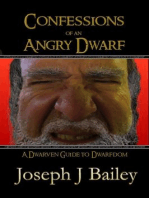 Confessions of an Angry Dwarf