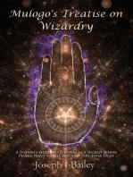 Mulogo's Treatise on Wizardry