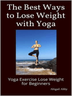 The Best Ways to Lose Weight with Yoga Yoga Exercise Lose Weight for Beginners