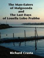 The Man-eaters of Malgoonda and the Last Days of Louella Lobo Prabhu