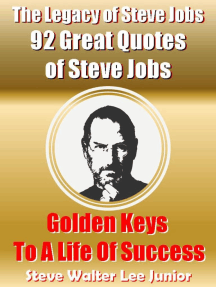 The Legacy of Steve Jobs: 92 Great Quotes of Steve Jobs: Steve Job Success