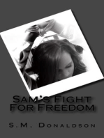 Sam's Fight For Freedom (The Sam Series, #2)