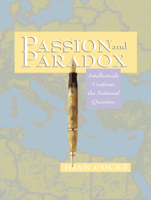 Passion and Paradox: Intellectuals Confront the National Question