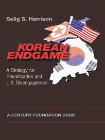Korean Endgame: A Strategy for Reunification and U.S. Disengagement