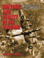 Rhetoric and Reality in Air Warfare
