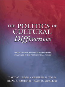 The Politics of Cultural Differences: Social Change and Voter Mobilization Strategies in the Post-New Deal Period