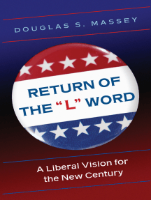"Return of the ""L"" Word: A Liberal Vision for the New Century"