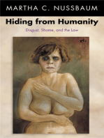 Hiding from Humanity: Disgust, Shame, and the Law