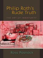 Philip Roth's Rude Truth
